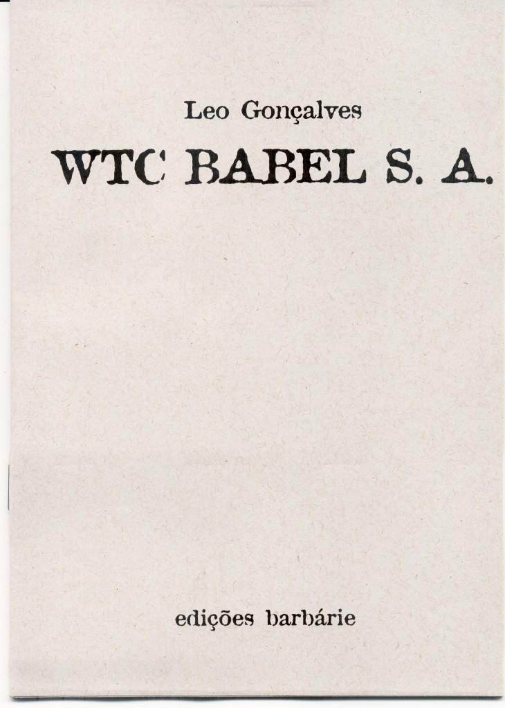 WTC BABEL S. A. - um poema bomba de Leo Gonçalves (edições Barbárie, 2008)