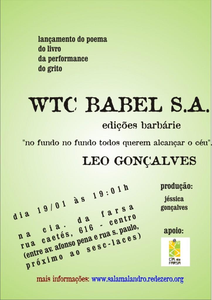 lançamento do livro WTC BABEL S. A., de Leo Gonçalves, dia 19/01 às 19:01 na Cia. da Farsa (Rua Caetés, 616)