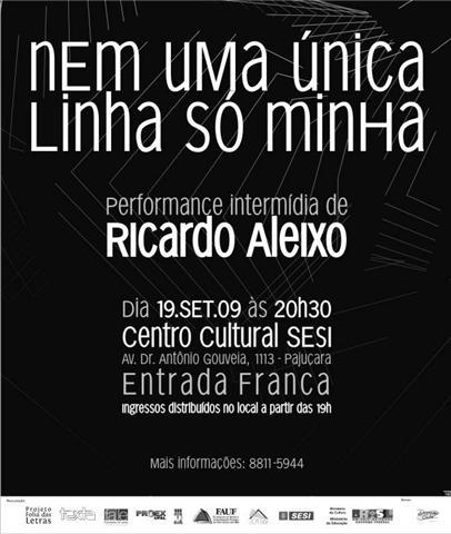 Nem uma única linha só minha - performance intermídia de Ricardo Aleixo