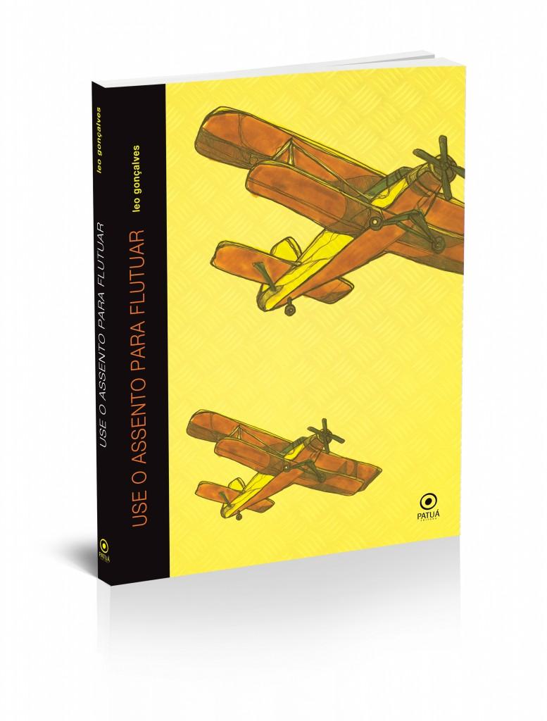 Capa do livro Use o assento para flutuar - Design de Leonardo Mathias