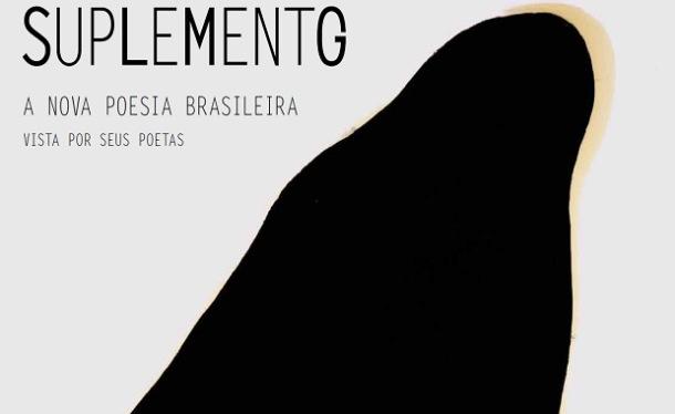 A nova poesia brasileira vista por seus poetas - Suplemento Literário de Minas Gerais